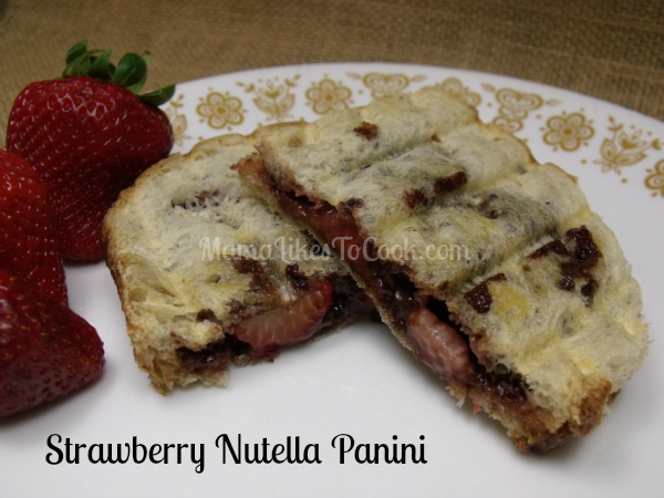 Strawberry Nutella Panini | Mama Likes To Cook