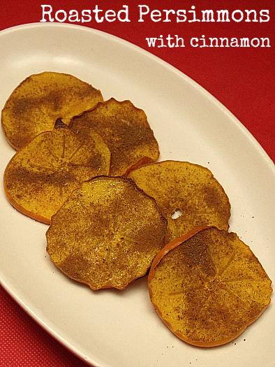 Cinnamon Roasted Persimmons