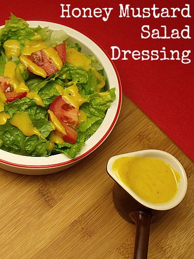 Easy Honey Mustard Salad Dressing