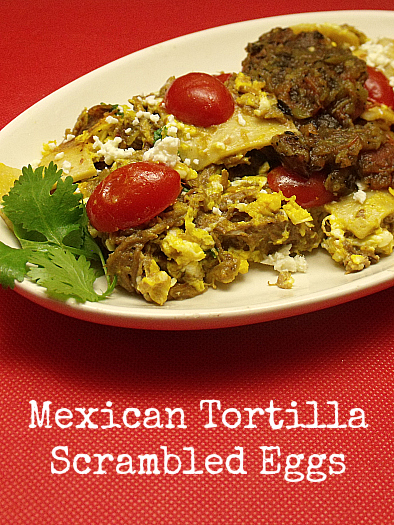 Mexican Tortilla Scrambled Eggs