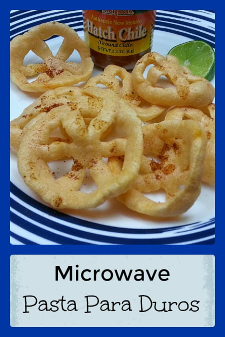 Microwave Pasta Para Duros with Hatch Chile Powder - No Deep Frying!