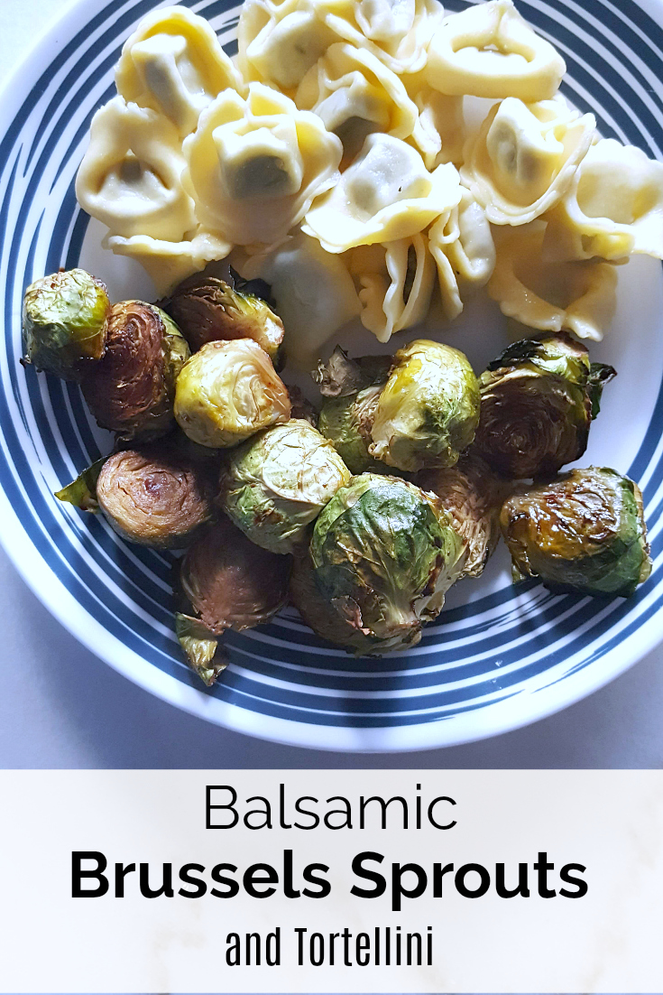 Easy Vegetarian Dinner Recipe - Balsamic Brussels Sprouts & Tortellini