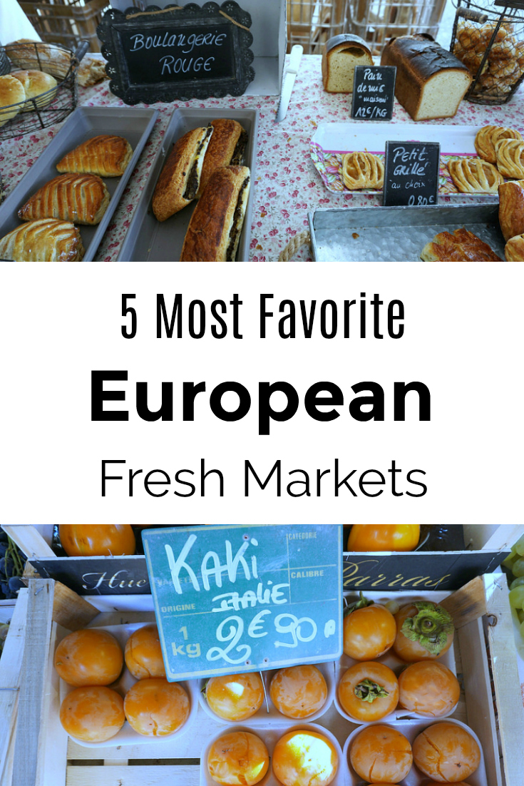 Five Best European Fresh Markets to Visit on Vacation - Favorite Farmers Markets in Europe - Bosnia and Herzegovnia, Croatia, France, Slovenia