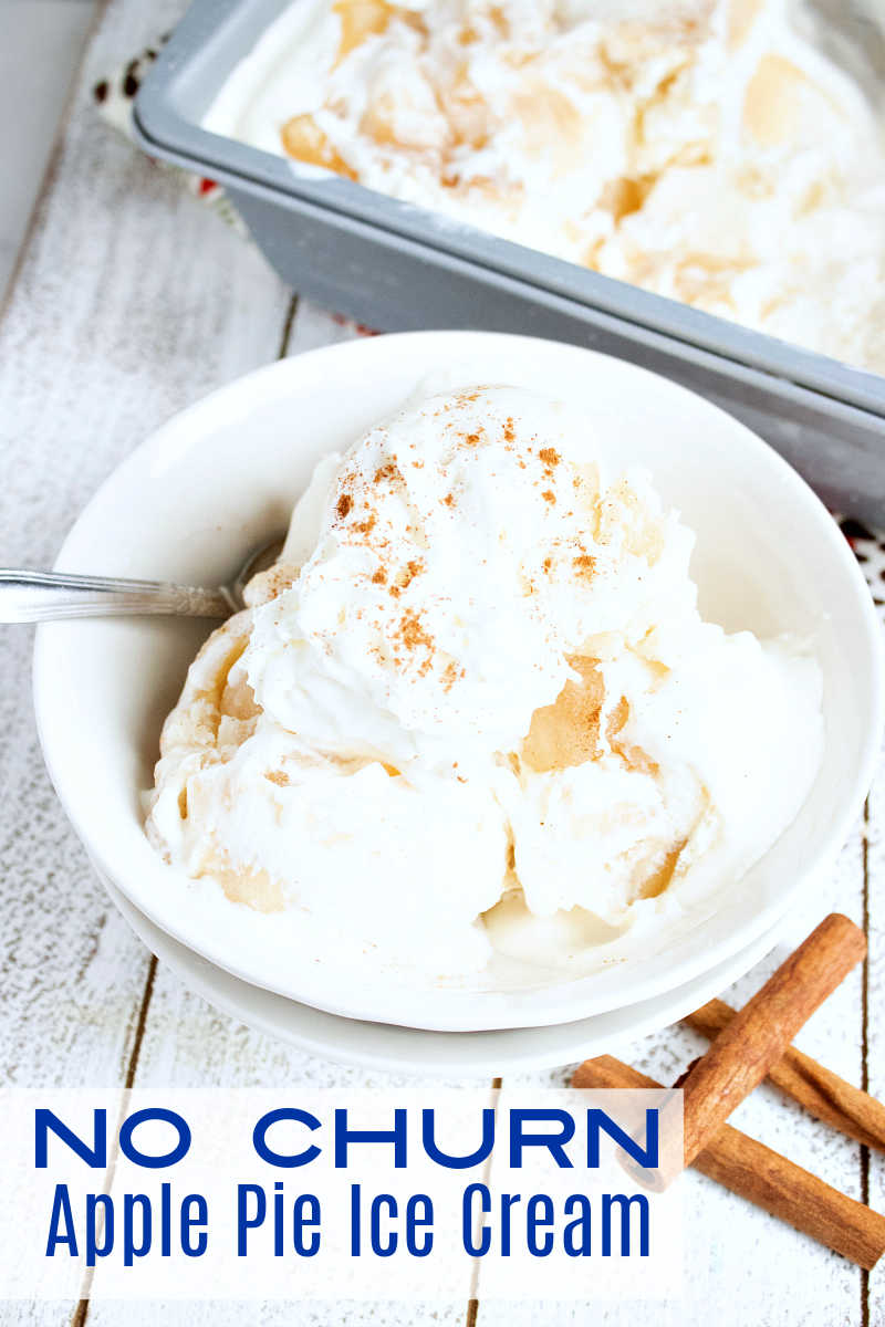No Churn Apple Pie Ice Cream Recipe #recipe #icecream #nochurn #nochurnicecream #apple #apples