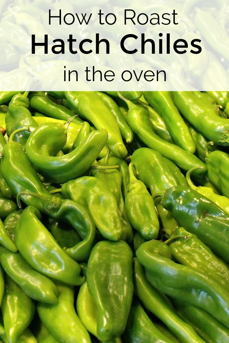 How to Roast Hatch Chiles in The Oven #hatch #hatchchile #hatchchiles #howto #howtoroast #chile #chiles #chilepepper #chilepeppers