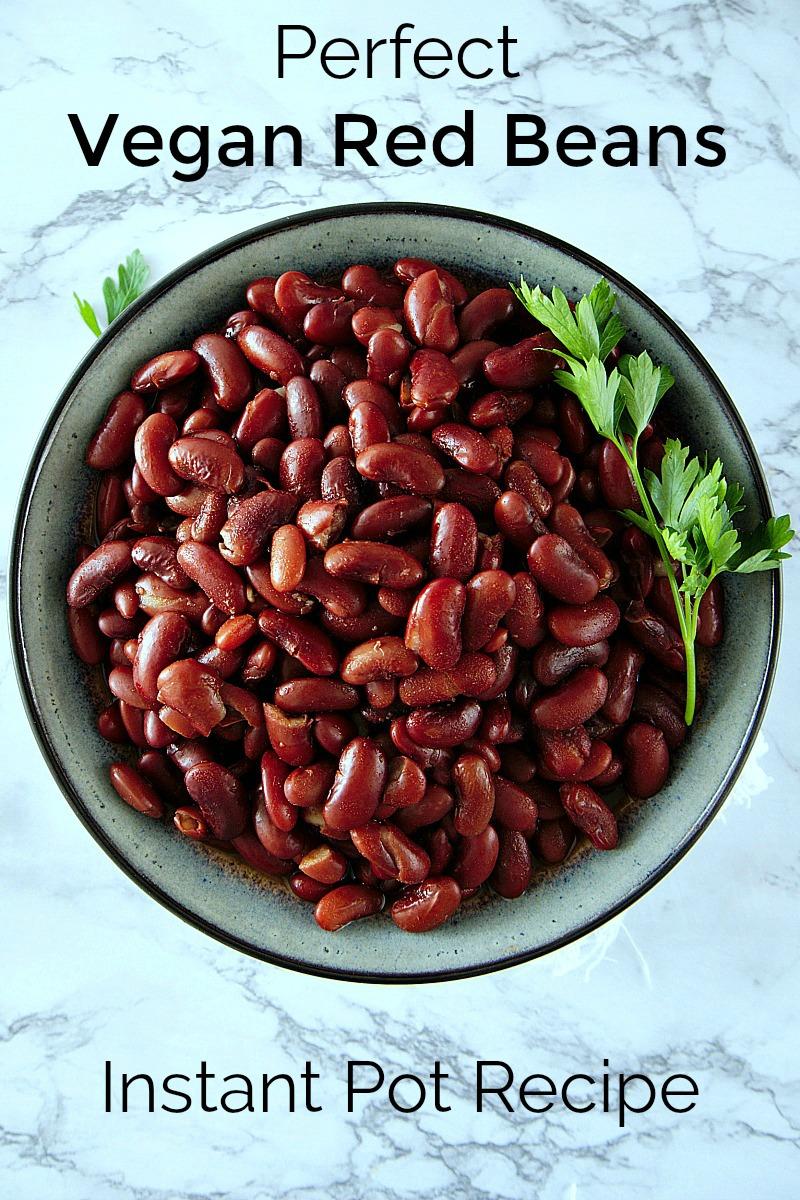 pin perfect vegan red beans instant pot recipe