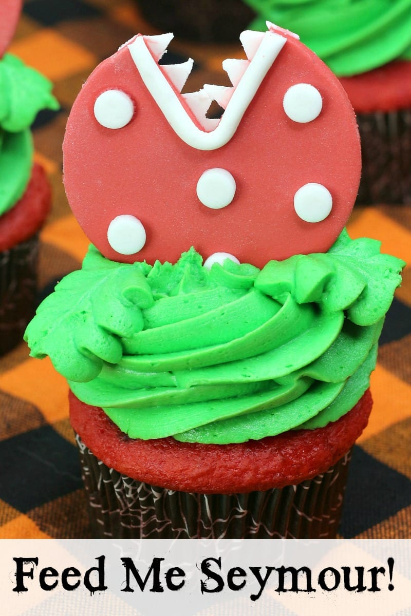 Little Shop of Horrors Audrey II Feed Me Seymour Cupcakes Recipe #LittleShopOfHorrors #AudreyII #FeedMeSeymour #Cupcake #Cupcakes #CupcakeDecorating #HalloweenCupcakes #Halloween #HalloweenCupcake