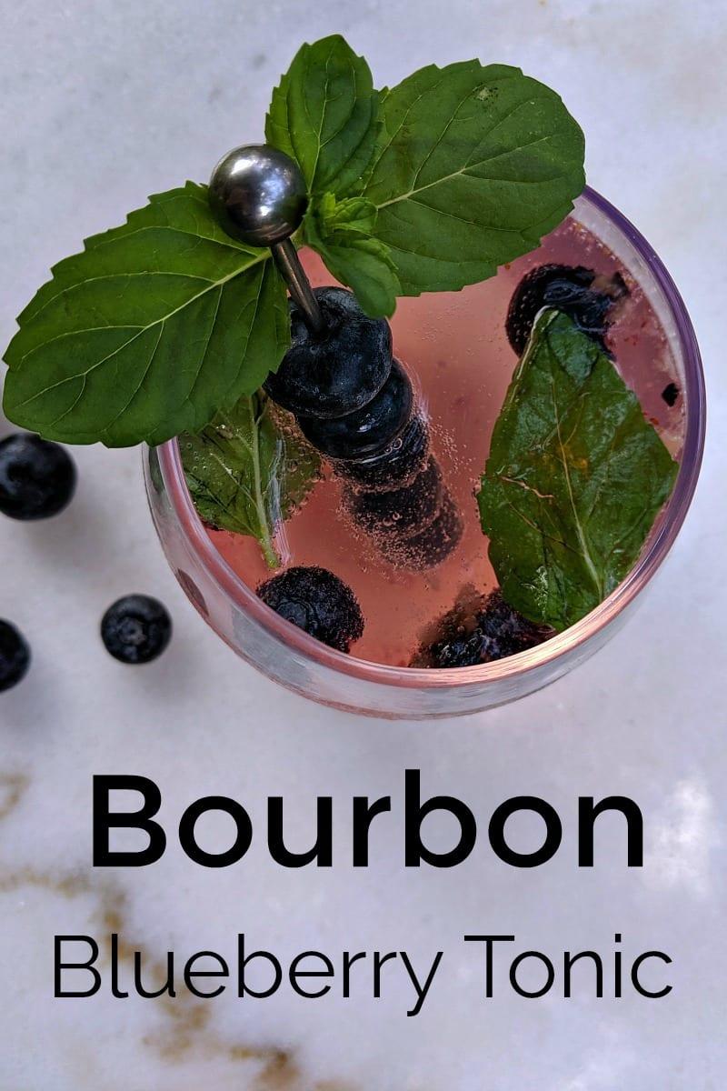 Bourbon Blueberry Mint Tonic Cocktail Recipe #Cocktail #Bourbon #BlueberryCocktail #CocktailRecipe #BourbonTonic #BourbonCocktail