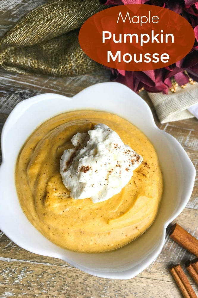 pin a maple cinnamon pumpkin mousse
