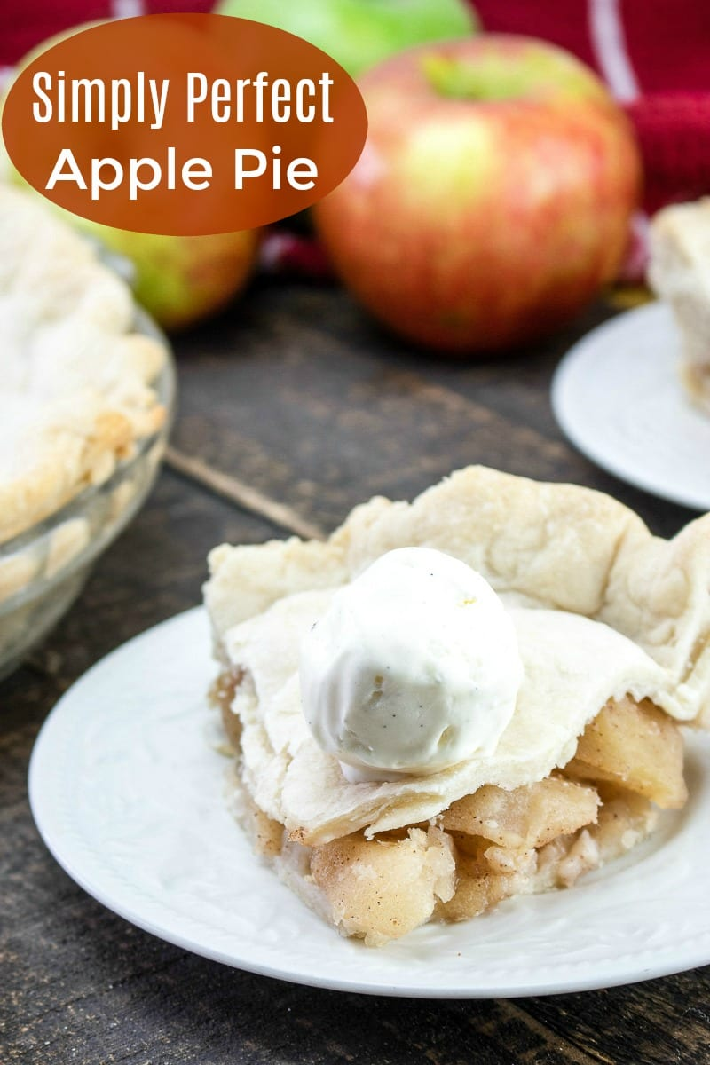 Simply Perfect Apple Pie Recipe #ApplePie #Pie #PieRecipe #FruitPie #Recipe #ThanksgivingPie