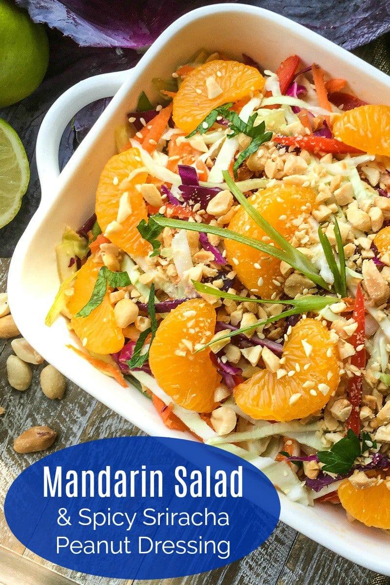 Mandarin Salad with Sriracha Peanut Dressing #Recipe #asiansalad #sriracha