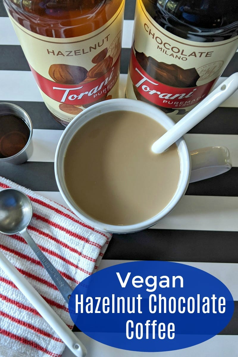 #ad Easy Vegan Chocolate Hazelnut Coffee Recipe #ToraniPuremadeSyrup @ToraniFlavor #PuremadeatWorldMarket