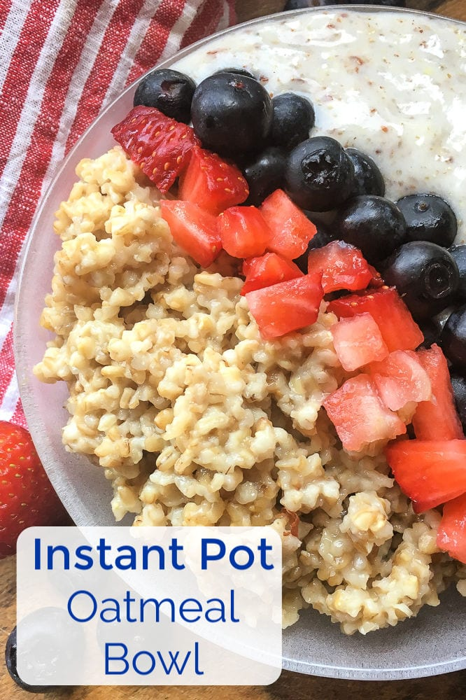 Instant Pot Oatmeal Bowl Recipe #InstantPotOatmeal #InstantPotRecipes #OatmealBowl