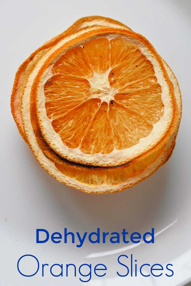Dehydrated Orange Slices Two Ways - Dehydrator or Oven #Dehydrator #Dehydrated #Oranges