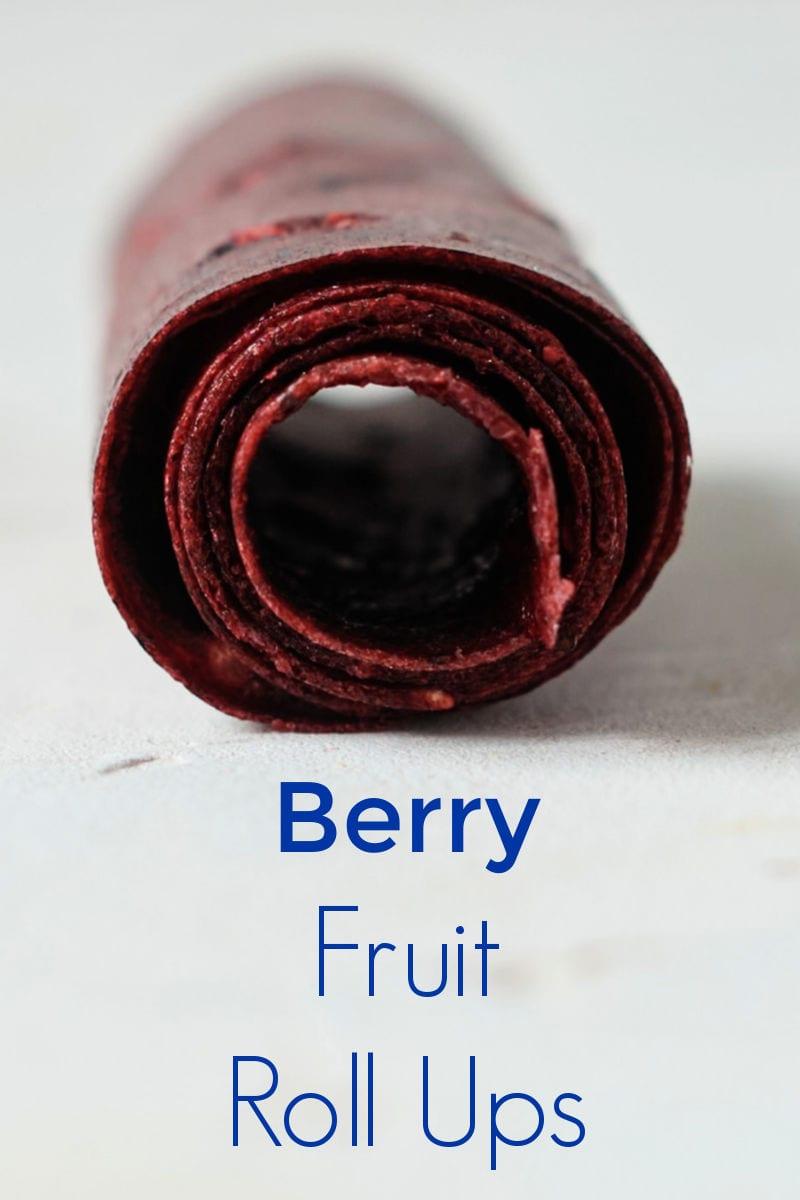 Berry Fruit Roll Ups Recipe #FruitRollUps #FruitLeather #BerryRecipes #DriedFruit