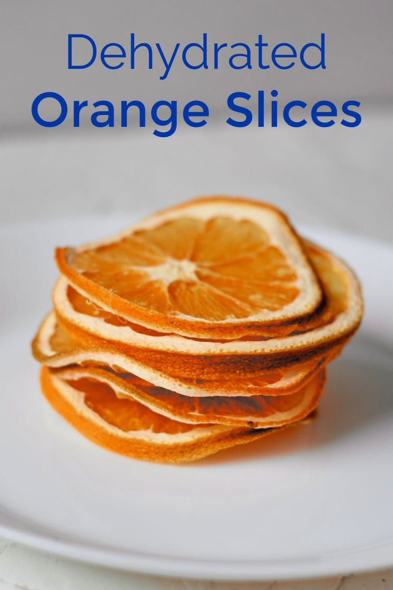 Dehydrated Orange Slices Two Ways - Dehydrator or Oven #Dehydrator #Dehydrated #Oranges