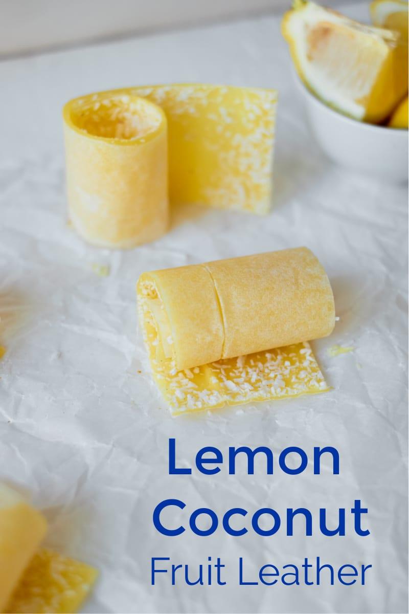 Coconut Lemon Fruit Leather Recipe #FruitLeather #FruitRollUps