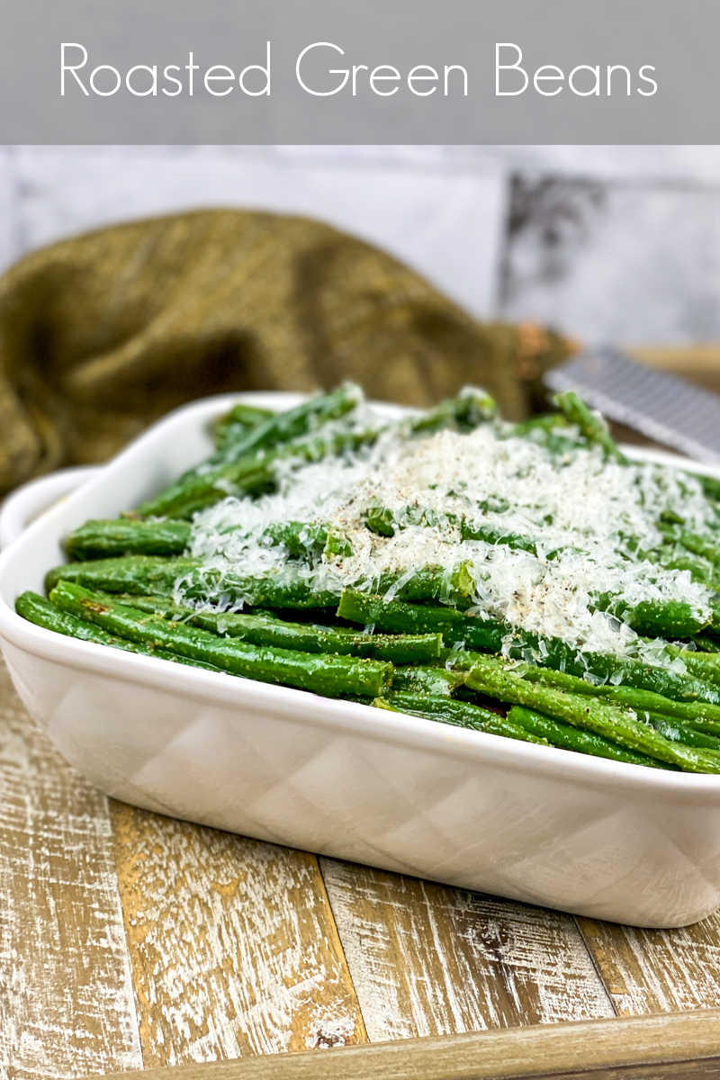 Make these oven roasted green beans topped generously with Parmesan, when you want a classic dish that feels special.