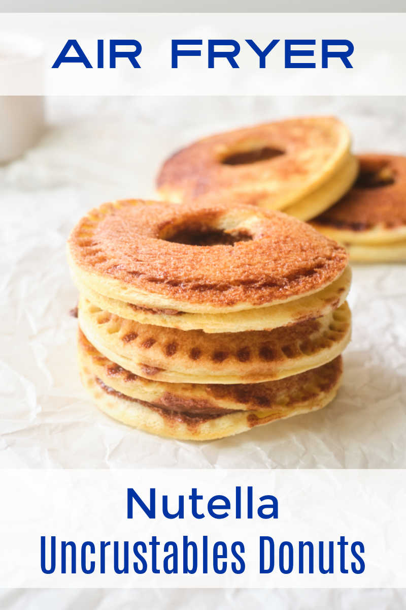 Make homemade Nutella uncrustables donuts in your air fryer, when you want a treat that is fun and delicious.